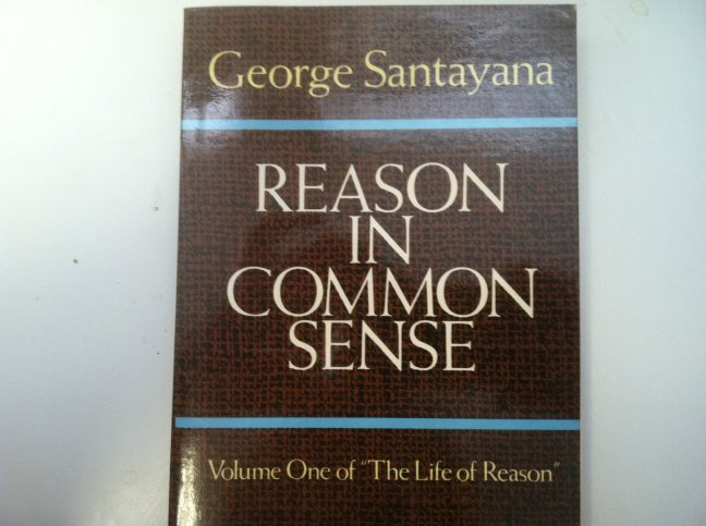 The Life of Reason, Volume 1